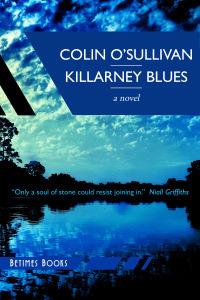 Colin O'Sullivan is the author of Killarney BLues