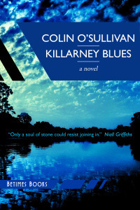 Colin O'Sullivan is the author of Killarney BLues